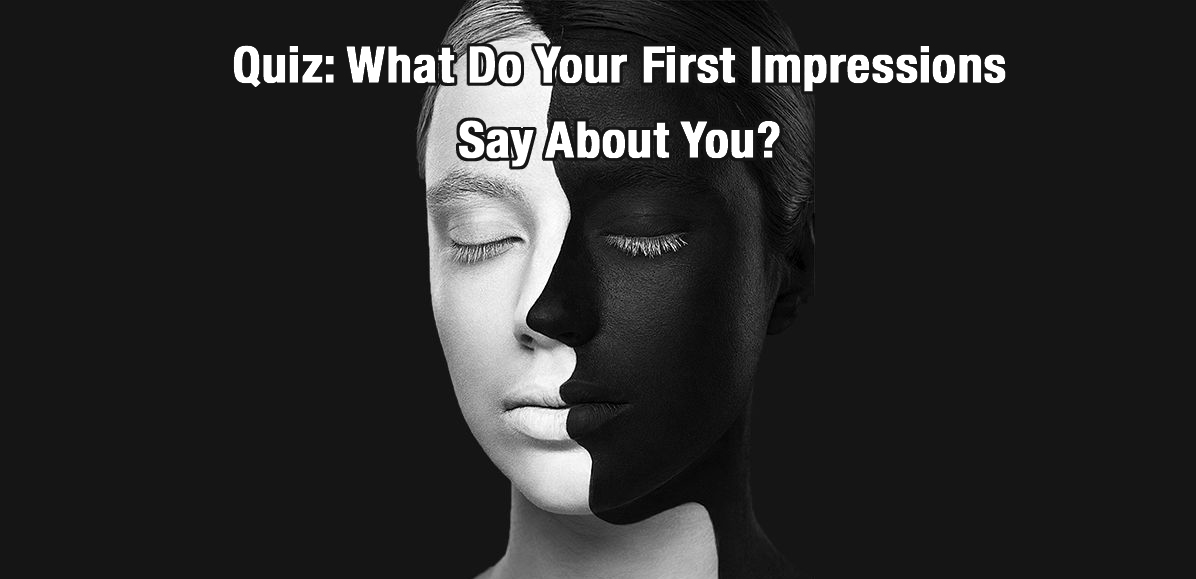 what are your first impressions on First impressions are powerful in business, personal relationships, or social  situations, your first encounter with another person has an.