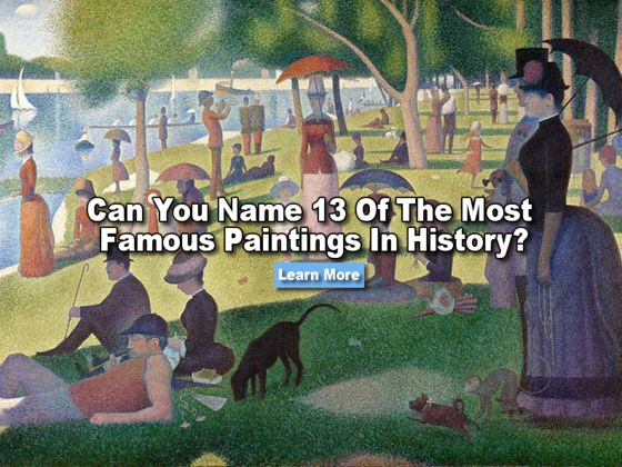 Quiz Can You Name 13 Of The Most Famous Paintings In History
