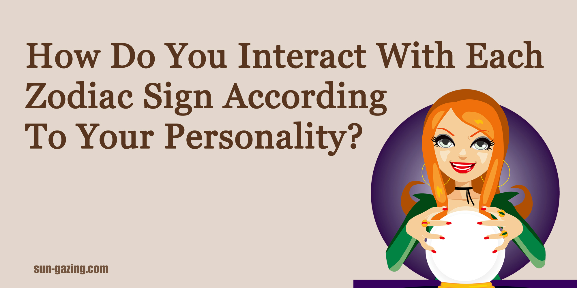 Quiz how do you interact with each zodiac sign according for How do you find your zodiac sign