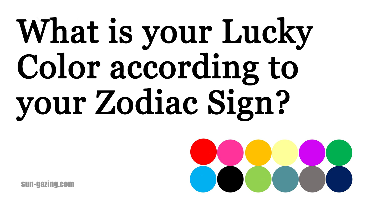 What Is Your Lucky Color According To Your Zodiac Sign