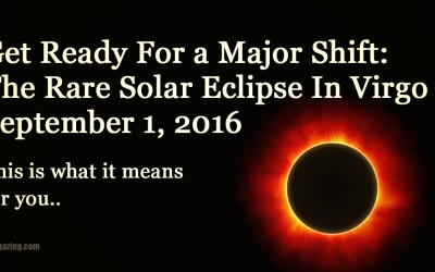 Rare Solar Eclipse During Virgo: Prepare For a Huge Energy Shift On The Night Of September 1, 2016