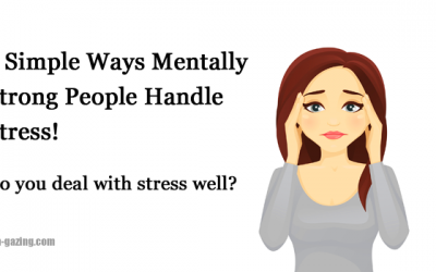 5 Ways People Who Are Mentally Strong Deal With Chronic Stress and Stressful Situations Effectively
