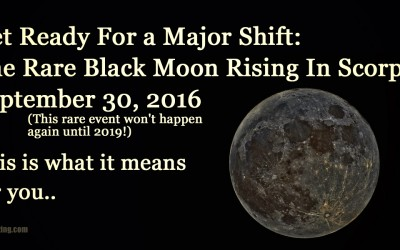 Rare Black Moon Rising In Scorpio: Prepare For a Huge Energy Shift On September 30, 2016