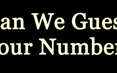 Can We Guess Your Number? Find Out Below.