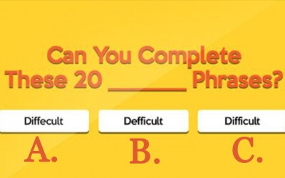 Can You Pass This Tricky Difficult Phrase Quiz? Find Out.