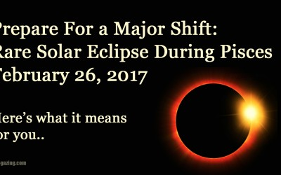 Solar Eclipse In Pisces: Get Ready For A Major Energy Shift On February 26, 2017