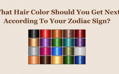 What Hair Color Should You Get Next According To Your Zodiac Sign?
