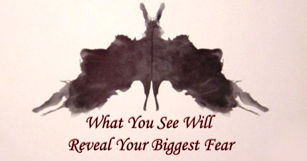 Quiz: What Is Your Biggest Fear According To This Ink-Blot Test?