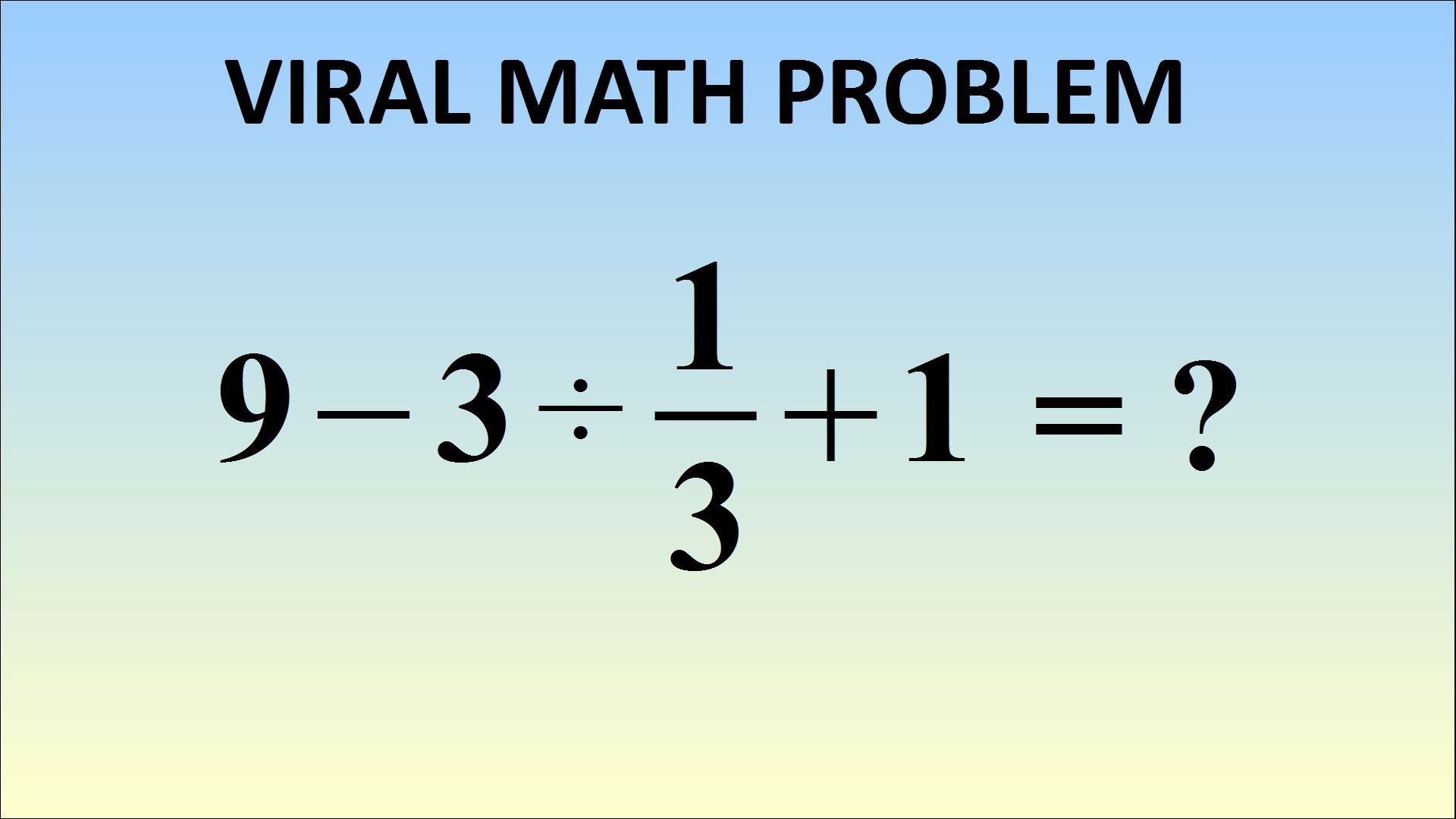 Quiz: This Math Problem Is Breaking The Internet. Can You Figure Out ...