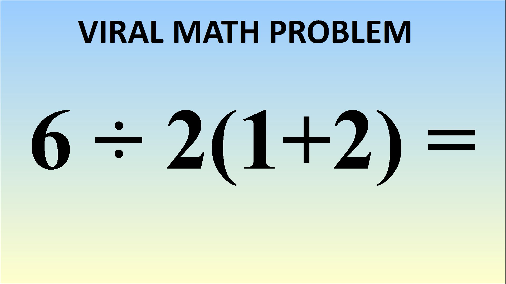Quiz: This Math Equation Is Breaking The Internet. Can You Figure ...