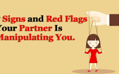7 Red Flags and Signs Your Partner Is Manipulating You.