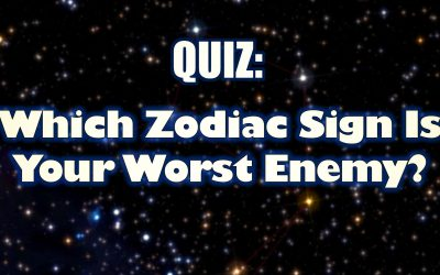 Quiz: Which Zodiac Sign Is Your Worst Enemy? Find Out and Let Us Know Your Results In The Comments Below