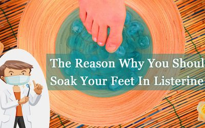 She Places Her Feet In A Listerine Bath For A Half Hour and Her Reason Is Genius!