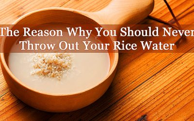 Apparently You Should Never Throw Out Rice Water. The Reason Is Priceless!