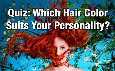 Which Hair Color Best Suits Your Personality?